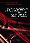 Managing Services - Alan R. Nankervis, Yuki Miyamoto, Ruth Taylor