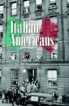 The Italian Americans - J. Iorizzo Luciano, Salvatore Mondello