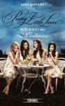 Pretty Little Liars - Intégrale I des Menteuses - Sara Shepard, Isabelle Troin