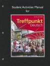 Student Activities Manual for Treffpunkt Deutsch: Grundstufe - Margaret Gonglewski, Beverly T. Moser, Cornelius Partsch