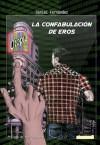La confabulación de Eros - Daniel Fernandez, Paz Quintero