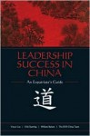 Leadership Success in China: An Expatriate's Guide - William C. Byham, Erik Duerring, Yue-er Luo, Bill Proudfoot