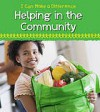 Helping in the Community (I Can Make a Difference) - Victoria Parker