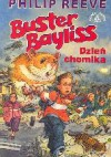 Buster Bayliss. Dzień chomika - Philip Reeve