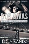 Don Divas: The Legions - LoLa Bandz