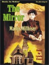 The Mirror (MP3 Book) - Marlys Millhiser, Lynda Evans