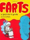 Farts: A Spotter's Guide - Crai S. Bower, Millard Crai, Travis Millard