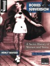 Bodies of Subversion: A Secret History of Women and Tattoo - Margot Mifflin
