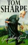 Grantchester Grind - Tom Sharpe, TOM SHARPE