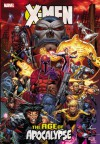 X-Men: Age of Apocalypse - Scott Lobdell, Roger Cruz, Ron Garney, Andy Kubert, Ian Churchill, Mark Waid, Fabian Nicieza, Jeph Loeb