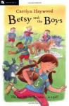 Betsy and the Boys - Carolyn Haywood
