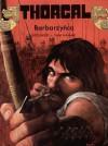 Barbarzyńca (Thorgal #27) - Grzegorz Rosiński, Jean Van Hamme, Wojciech Birek