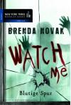 Watch Me - Blutige Spur (German Edition) - Brenda Novak, Maria Poets