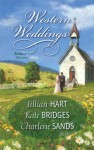 Western Weddings: Rocky Mountain Bride Shotgun Vows Springville Wife - Jillian Hart, Kate Bridges, Charlene Sands