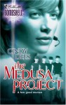The Medusa Project - Cindy Dees