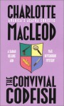 The Convivial Codfish - Charlotte MacLeod