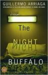 The Night Buffalo - Guillermo Arriaga, Alan Page