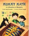 Mummy Math: An Adventure in Geometry - Cindy Neuschwander, Bryan Langdo