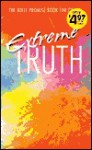Extreme Truth: The Bible Promise Book for Grads - Jennifer Hahn