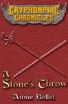 A Stone's Throw - Annie Bellet