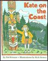 Kate on the Coast - Pat Brisson