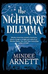 The Nightmare Dilemma (Arkwell Academy) - Mindee Arnett