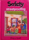 Streetproofing (Growing Up Safe / Safety Series) - Sue Wilkinson