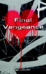 Final Vengeance - Ken Fryer