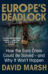 Europe's Deadlock - David Marsh