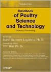 Handbook of Poultry Science and Technology, Volume 1: Primary Processing - Isabel Guerrero-Legarreta, Y.H. Hui, Alma Delia Alarcón-Rojo, Gita Cherian