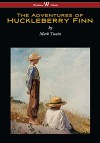 The Adventures of Huckleberry Finn (Wisehouse Classics Edition) - Mark Twain