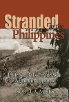 Stranded in the Philippines: Professor Bell's Private War Against the Japanese - Scott A. Mills