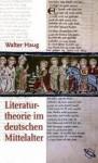 Literaturtheorie Im Deutschen Mittelalter: Von Den Anfangen Bis Zum Ende Des 13. Jahrhunderts: Eine Einfuhrung - Walter Haug