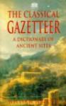 Classical Gazetteer - William Hazlitt