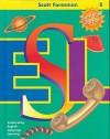 Scott Foresman ESL Student Book, Grade 8, Second Edition - Jim Cummins, Anna Uhl Chamot, Carolyn Kessler