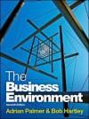The Business Environment. Adrian Palmer & Bob Hartley - Adrian Palmer, Bob Hartley