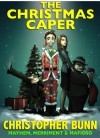 The Christmas Caper - Christopher Bunn
