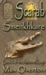 The Amarnan Kings Book 2: Smenkhkare - Max Overton
