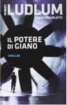 Il potere di Giano - Robert Ludlum, Jamie Freveletti, B. Porteri