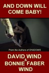 And Down Will Come Baby - David Wind