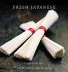 Fresh Japanese - Yasuko Fukuoka