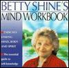 Betty Shine's Mind Workbook - Betty Shine