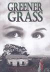 Greener Grass - Caroline Pignat