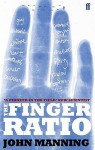 The Finger Ratio: Sex, Behaviour And Disease Revealed In The Fingers - John Manning