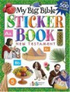 My Big Bible Sticker Book: New Testament - Tommy Nelson