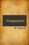 Vizagapatam - W Francis