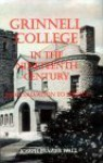 Grinnell College In The Nineteenth Century: From Salvation To Service - Joseph Frazier Wall