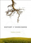 History of Hurricanes: Poems - Teresa Cader