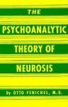 Psychoanalytic Theory Neuroscience - Otto Fenichel, Fenichel