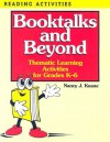 Booktalks and Beyond: Thematic Learning Activities for Grades K-6 - Nancy J. Keane